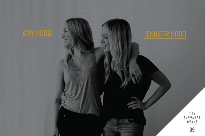 10k hours podcast with Amy and Jen Hood