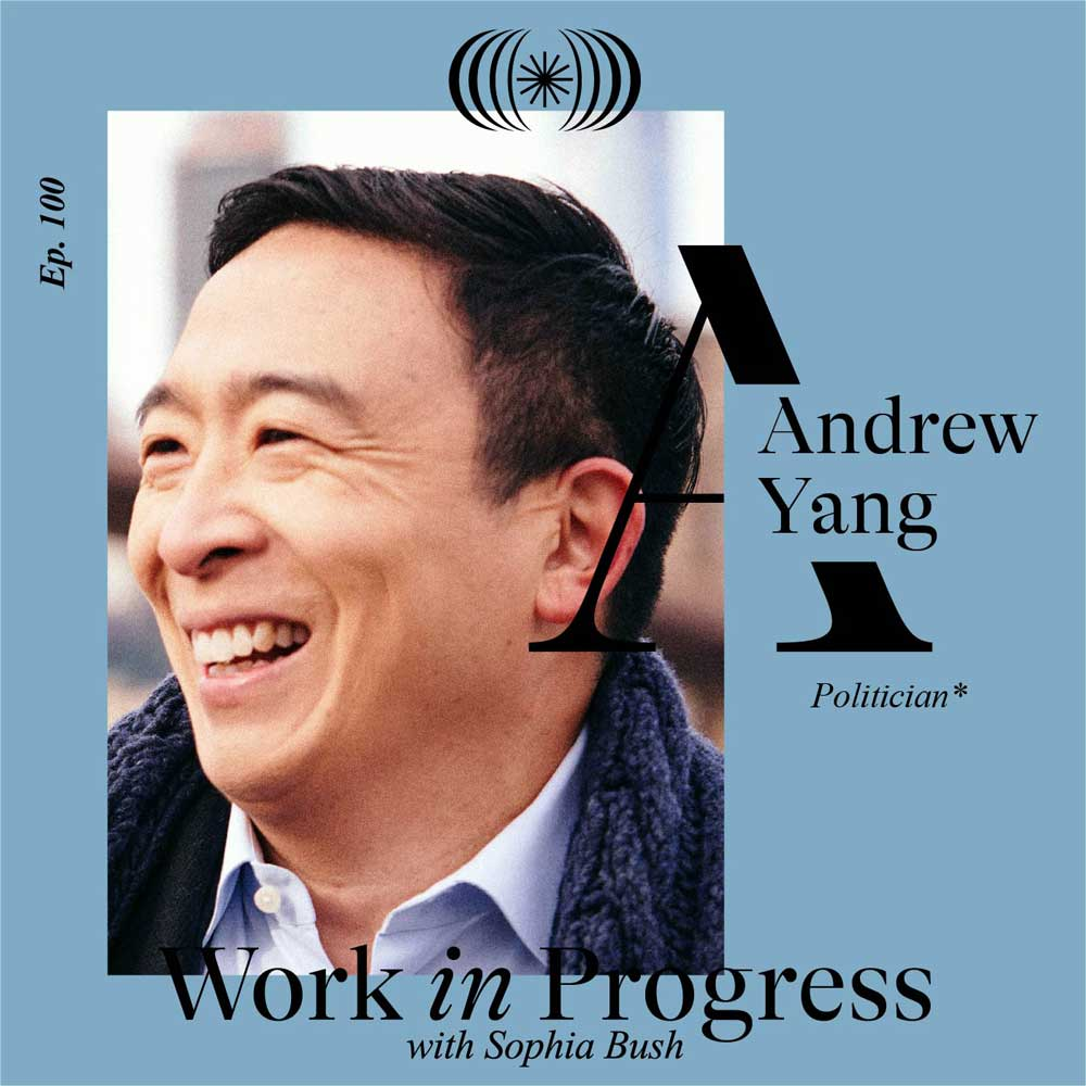 Andrew Yang WIP podcast